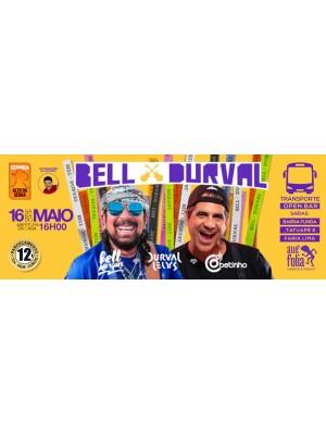 Bell e Durval - 16/05